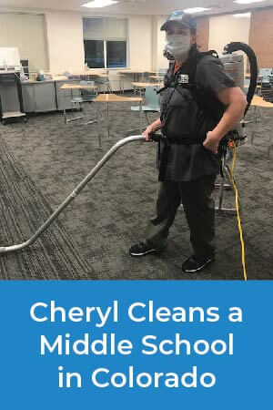 Cheryl cleans a middle school in Colorado and pays close attention to the way she cleans so that the students, faculty, and staff stay healthy.